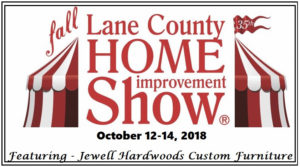 Lane County Home Improvement Show Eugene Oregon Jewell Hardwoods October 12-14 2018