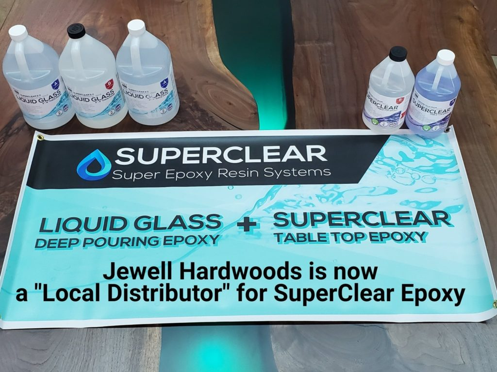 Jewell Hardwoods Distributor for Superclear Super Epoxy Resin Systems Liquid Glass Deep Pour and Tabletop Epoxy Local Pickup Oregon City